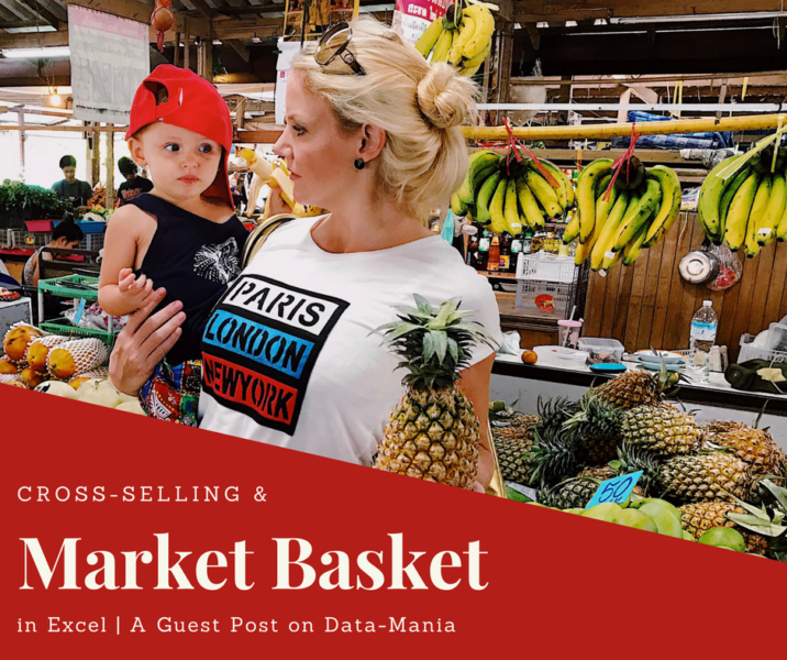 Cross-selling and Market Basket Analysis in Excel: An Overview Demo