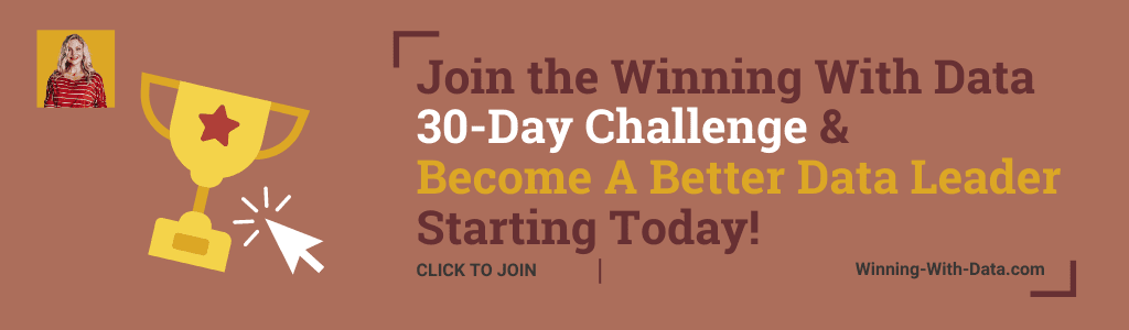 Join Winning With Data - 30 Day Challenge To Become a Data Leader