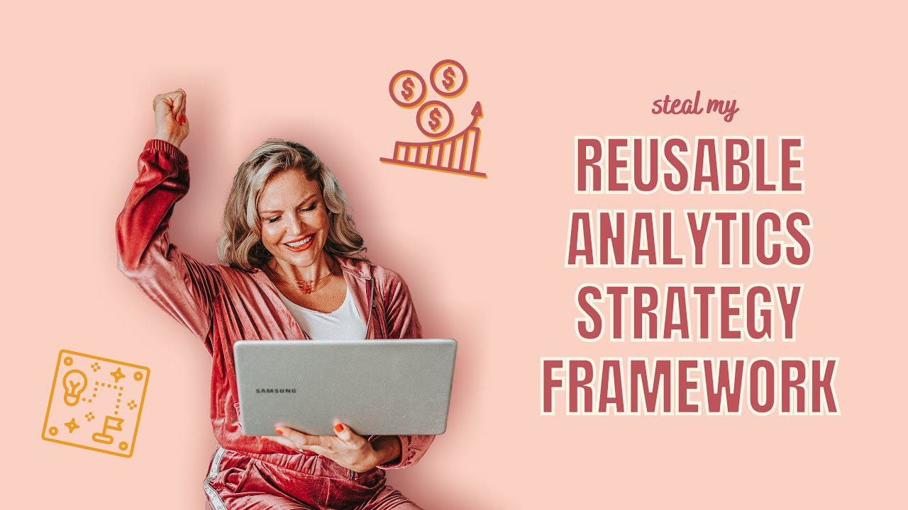Learn to create an Evergreen Analytics Strategy Framework so you can lead with confidence