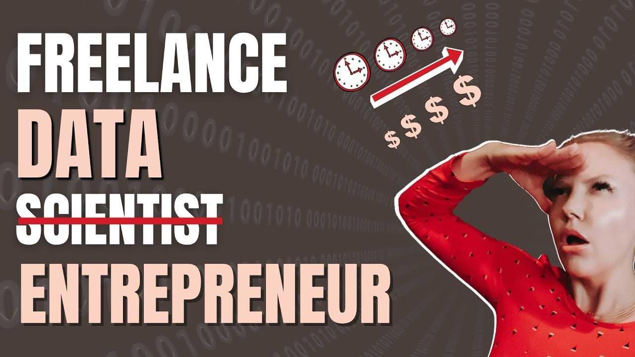 Freelance data scientist turned entrepreneur