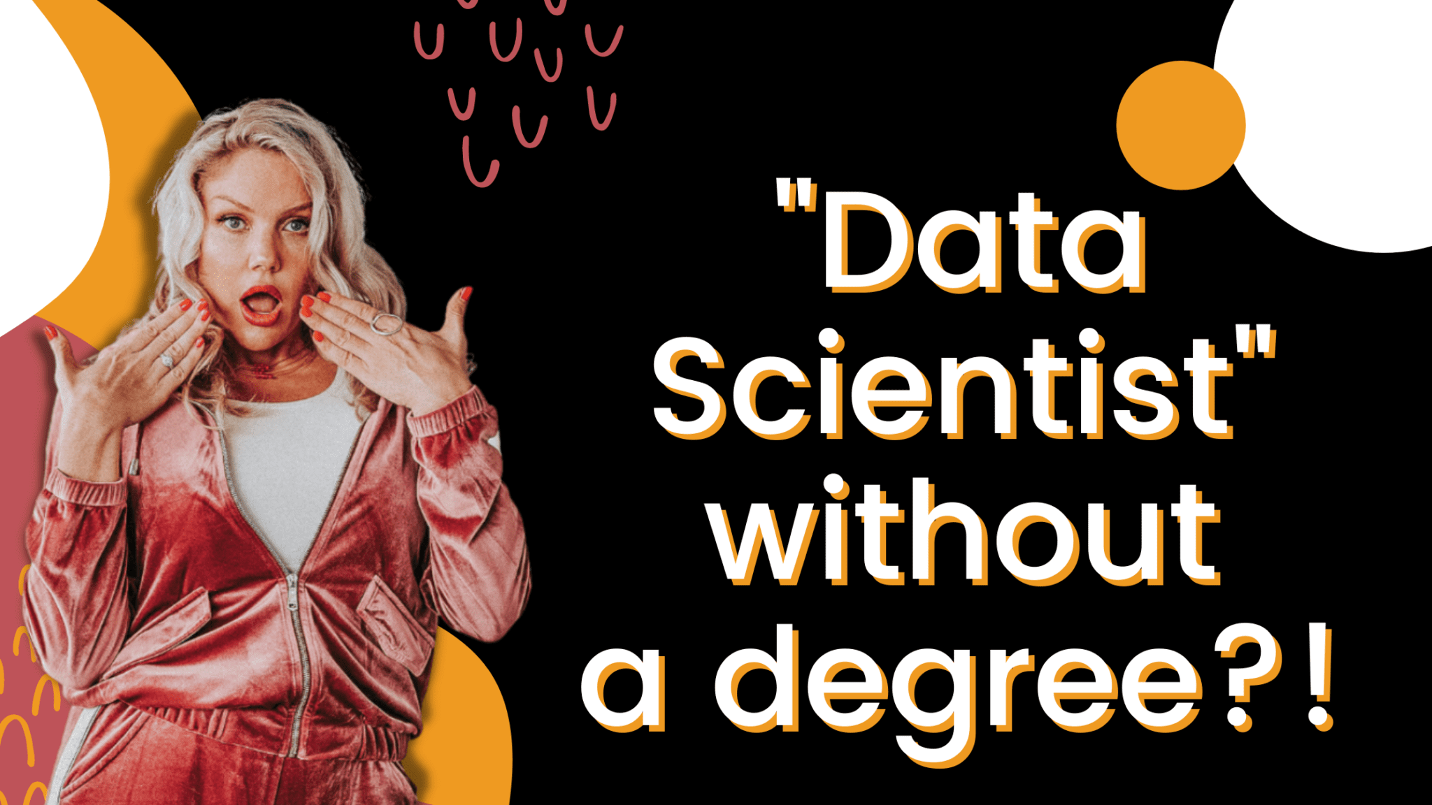 can you become a Data Scientist without a degree