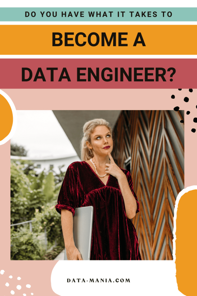 Here is how to go about becoming a Data Engineer