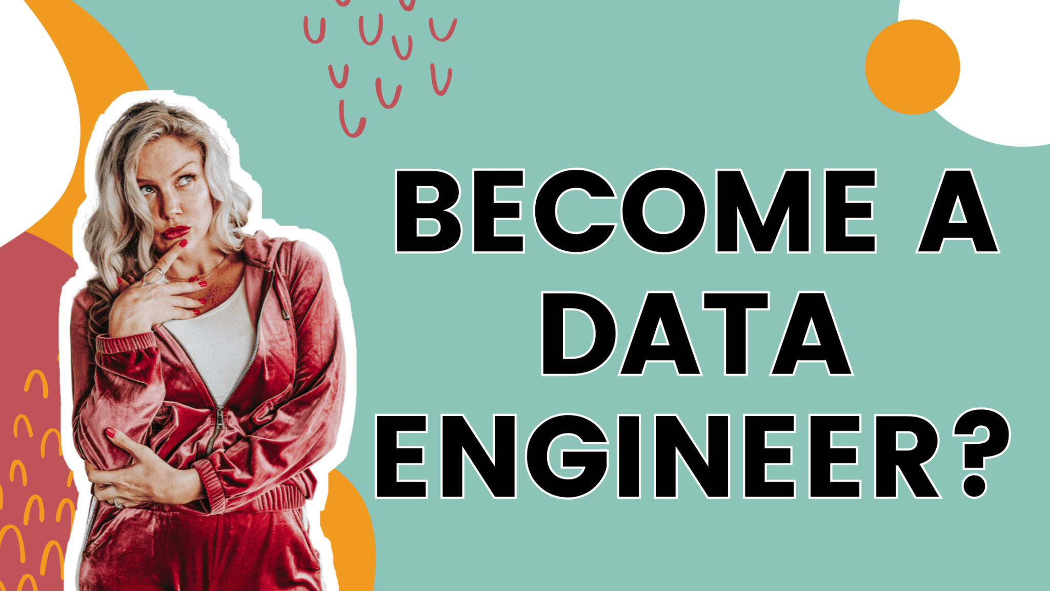 Here is how to become a Data Engineer
