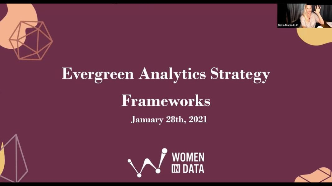 Evergreen Analytics Strategy Frameworks Collaboration Between Women In Data and Lillian Pierson
