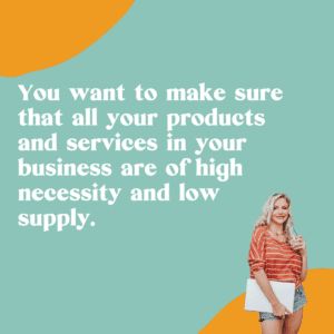 high necessity and low supply